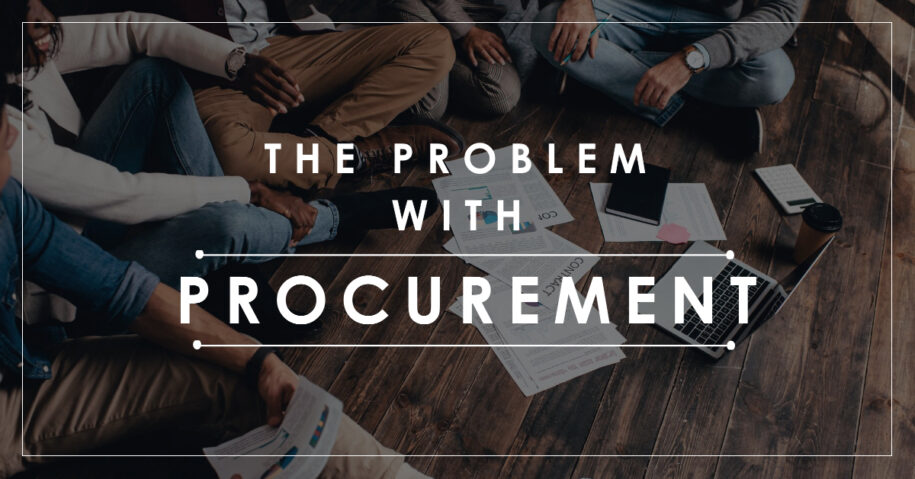 The Problem With Procurement